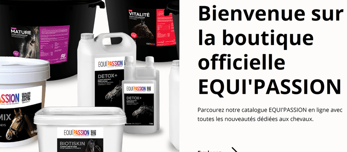 Nouvelle boutique EQUI'PASSION en ligne !